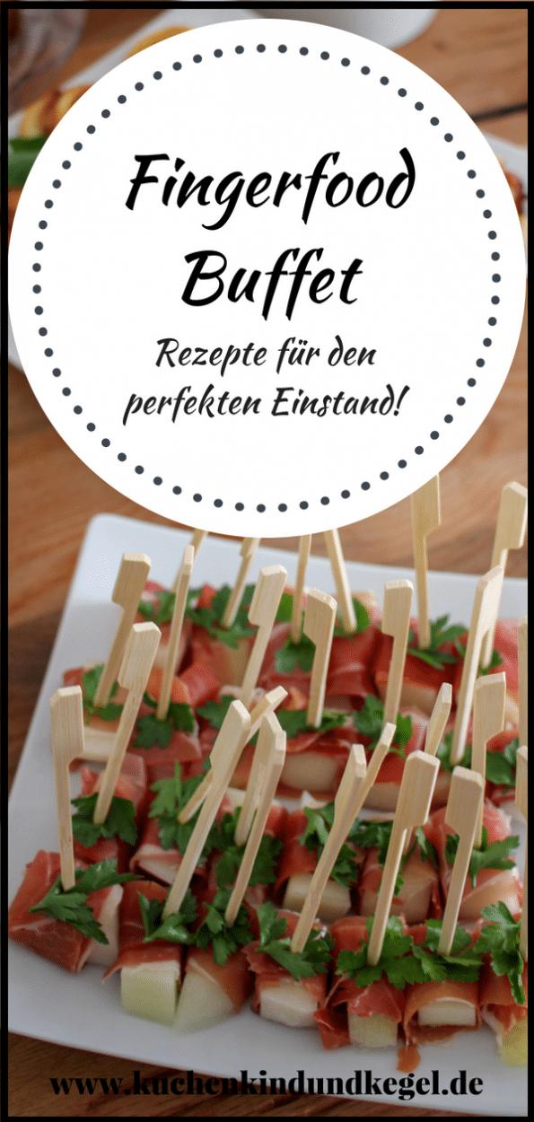 Fingerfood Buffet - Rezepte für den perfekten Einstand!