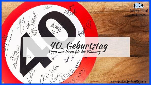 40. Geburtstag Tipps und Ideen für die Planung der Feier Geburtstagsfeier Mein Mann wird 40 Beitragsbild