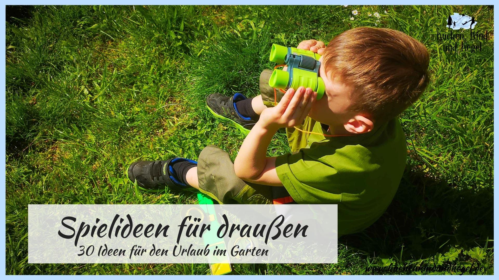 Spielideen für draußen - 6 Ideen für den Urlaub im Garten