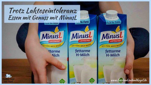 Trotz Laktoseintoleranz - Essen mit Genuss mit MinusL - Laktosefrei - Milch - Milchprodukte - laktosefreie Produkete