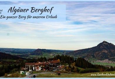 Allgäuer Berghof Familotel Familienhotel Allgäu Deutschland Blaichach-Gunzesried Beitragsbild
